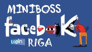 http://www.facebook.com/miniboss.riga
