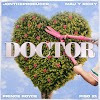 Letra : Doctor - JONTHEPRODUCER, PRINCE ROYCE, PISO 21 [Lyrics]