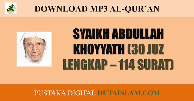 murottal mp3 alquran abdullah khoyat lengkap download