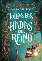 Todas Las Hadas Del Reino, de Laura Gallego García