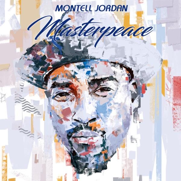 Montell Jordan - Masterpeace [2019]