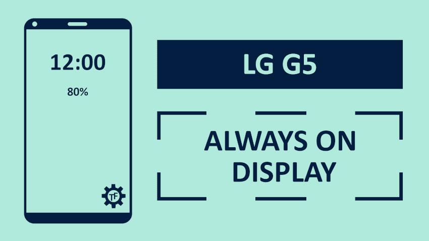 Jak włączyć always on display w LG?
