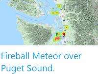 https://sciencythoughts.blogspot.com/2020/05/fireball-meteor-over-puget-sound.html