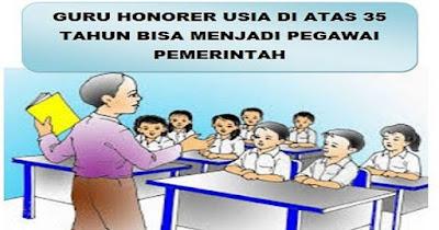 Guru Honorer Usia di Atas 35 Tahun Bisa Menjadi Pegawai Pemerintah