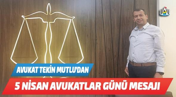 Anamur Belediyesi CHP Meclis Üyesi Avukat Tekin Mutlu,Anamur Haber,Anamur Son Dakika,