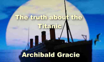 The truth about the Titanic (1913 )