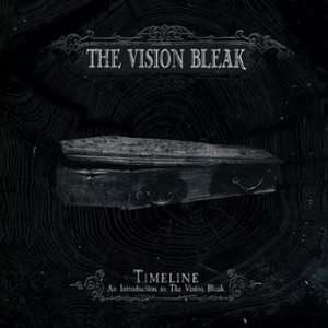 The Vision Bleak - Timeline - an Introduction to the Vision Bleak
