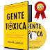 GENTE TOXICA – BERNARDO STAMATEAS – [AudioLibro y Ebook]