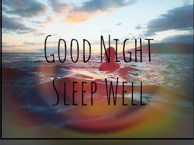 Good Night Sleep Well
