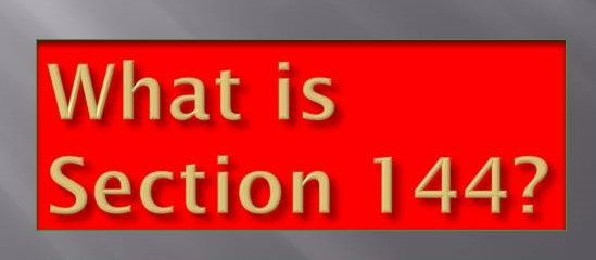 क्या है धारा 144?(What is Section 144)