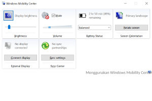 Menggunakan Windows Mobility Center