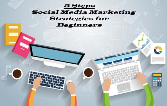 Social Media Marketing Strategies For Beginners