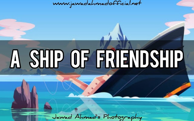A Ship of Friendship | Don't Leave Behind