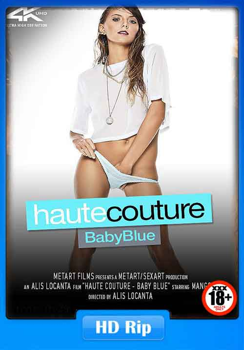 18+ Haute Couture Baby Blue Full Adult Movie Download 80MB