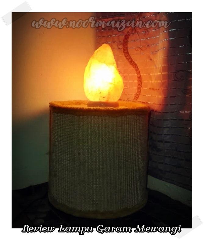 Pengalaman Pasang Lampu Garam Mewangi di Rumah
