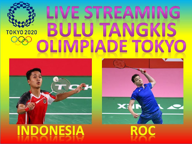 Link Live Streaming Badminton Olimpiade 2020 Tunggal Putra : Anthony Ginting (Indonesia)  vs Sergey Sirant (ROC)