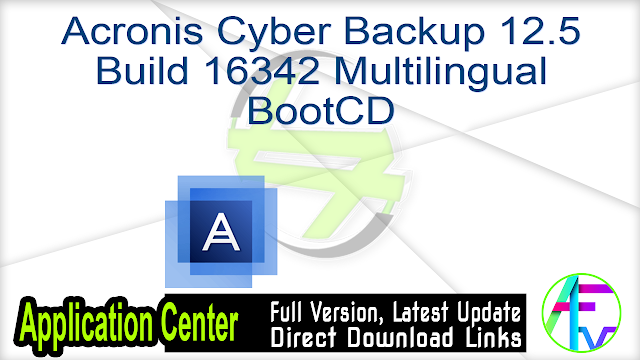Acronis Cyber Backup 12.5 Build 16342 Multilingual BootCD
