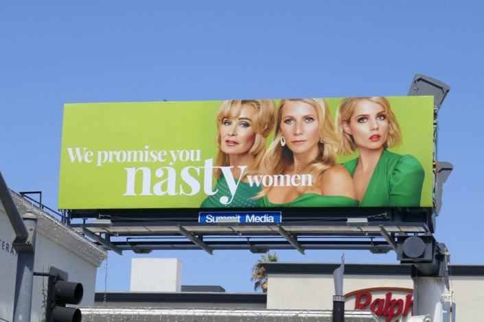 Politician We promise you Nasty Women billboard