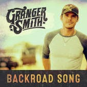 Granger Smith Lyrics Backroad Song