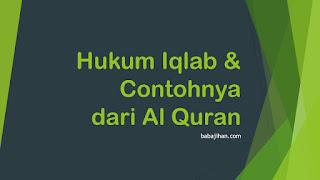 contoh iqlab dalam al quran beserta suratnya