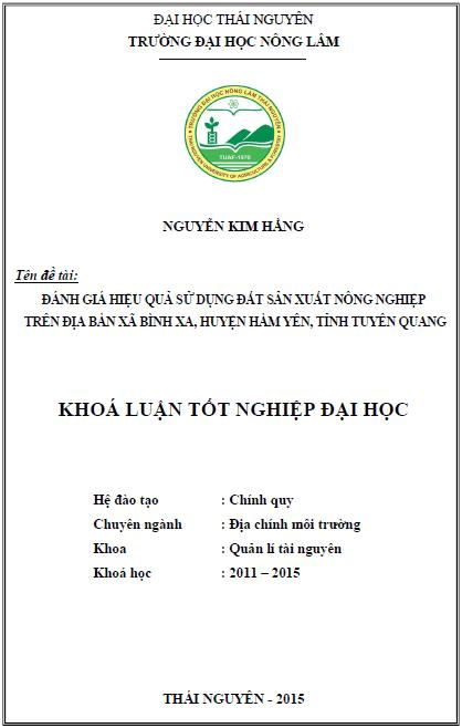 Đánh giá hiệu quả sử dụng đất sản xuất nông nghiệp trên địa bàn xã Bình Xa huyện Hàm Yên tỉnh Tuyên Quang