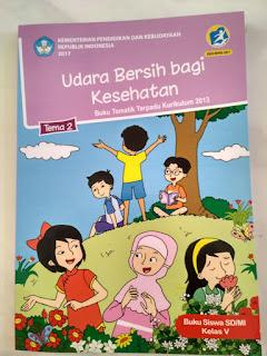 Buku Elektronik Udara Bersih Bagi Kesehatan Tematik Terpadu 2 Untuk Siswa dan Guru Kelas 5 SD/MI Sederajat Kurikulum 2013 Revisi 2017 - Gudang Makalah