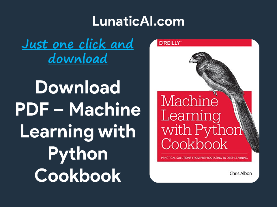 Machine Learning with Python Cookbook O'Reilly PDF