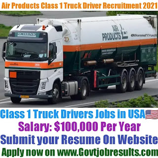 Air Products Class 1 Truck Driver Recruitment 2021-22