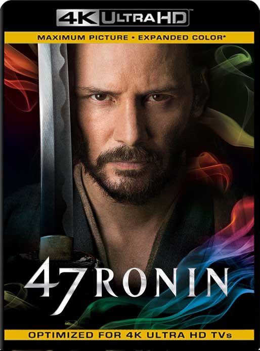 47 Ronin: La Leyenda del Samurai (2013) 4K 2160p UHD [HDR] Latino [GoogleDrive]