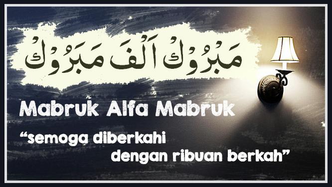 Mabruk Alfa Mabruk Artinya Dan Tulisan Arab Nyontexcom