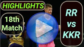 RR vs KKR 18th Match 2021