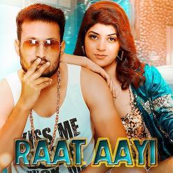 Raat Aayi (2019)