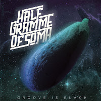Half Gramme of SOMA - Groove is Black