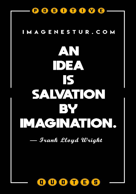 Positive Quotes on Ideas