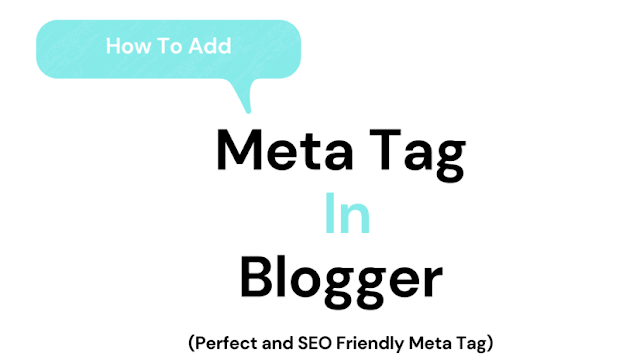 How to Add Meta Tags to blogger