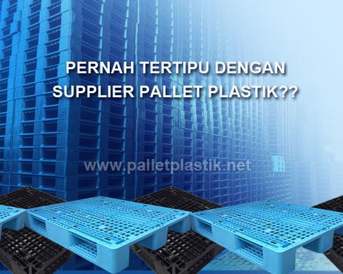 Ciri-Ciri Supplier Pallet Plastik Yang Perlu Dicurigai Ciri-Ciri Supplier Pallet Plastik Yang Perlu Dicurigai