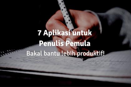 7 Aplikasi untuk Penulis Pemula Bantu Lebih Produktif