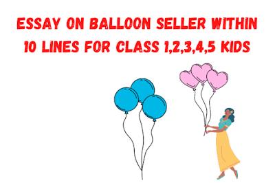 Essay on Balloon Seller