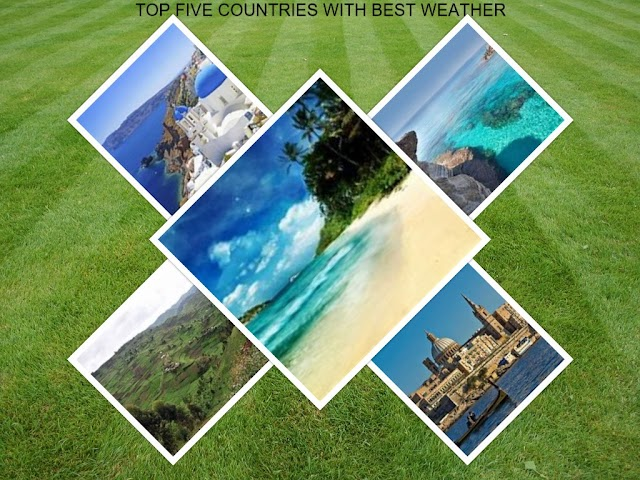 Top five countries with best weather