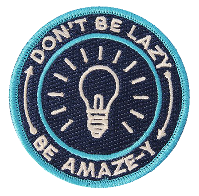 Don't Be Lazy Be Amaze-y Patch from The University Of Brooklyn
