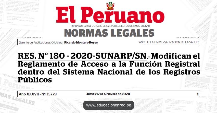 RES. N° 180 - 2020-SUNARP/SN.- Modifican el Reglamento de Acceso a la Función Registral dentro del Sistema Nacional de los Registros Públicos