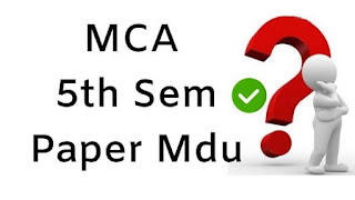 MCA 5th Sem Previous Question Papers 2018 Mdu