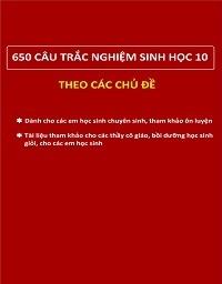 650 Câu Trắc Nghiệm Sinh Học 10 - Nhiều tác giả