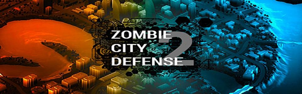 ZOMBIE CITY DEFENSE 2 REVIEW