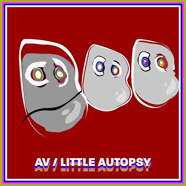 AV - Little Autopsy