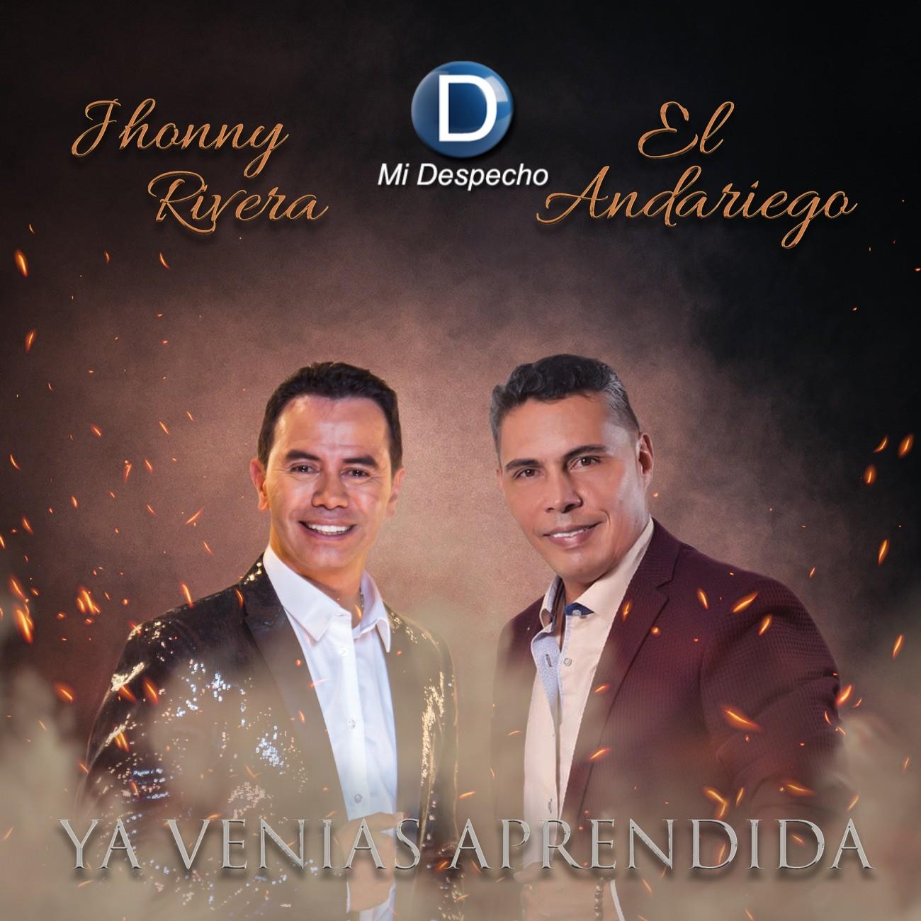 Jhonny Rivera Y El Andariego Ya Venias Aprendida Frontal