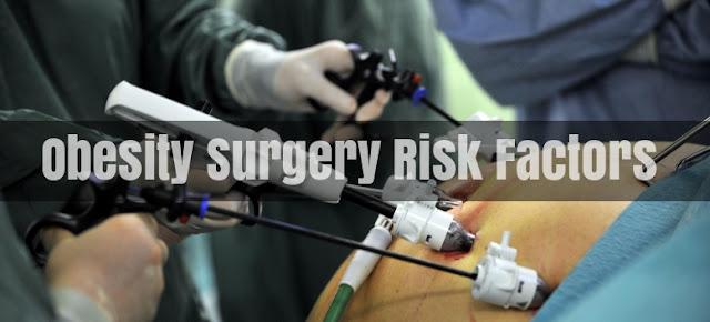 Obesity Surgery Risk Factors