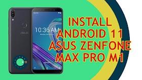Install Android 11 Di Asus Zenfone Max Pro M1