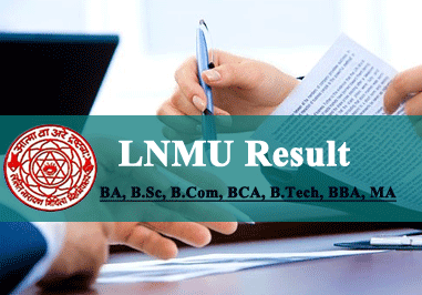LNMU Result 2019 for BA BSC BCOM B. Tech BCA BBA B.Ed Etc. Check on www.lnmu.ac.in result 2019 part i, ii, iii.