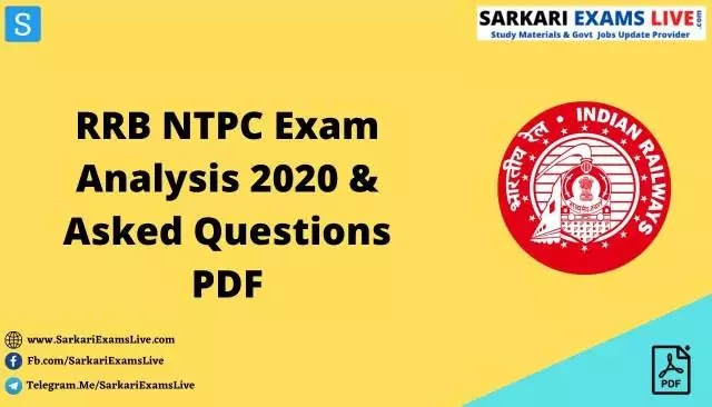 RRB NTPC Exam Analysis 2020 & Asked Questions PDF